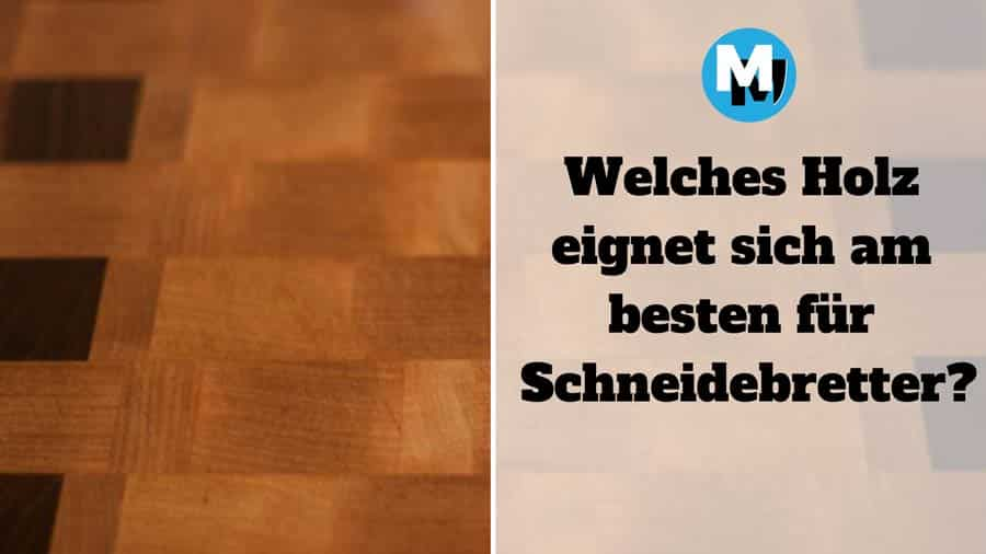 welches holz